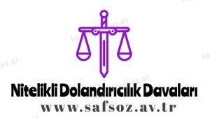 Dolandırıcılık Suçları / Davaları – İzmir Avukat